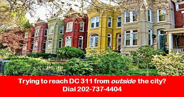 Image with text Trying to reach DC 311 Operations from outside the city? Dial 202-737-4404
